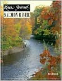 Salmon River - Rick Kustich