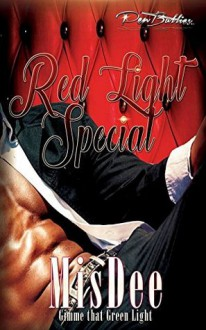 Red Light Special (Gimme that Green Light) - Mis Dee
