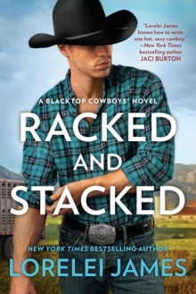Racked and Stacked - Lorelei James