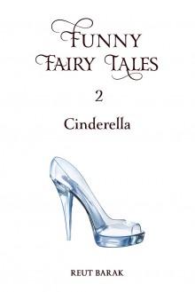 Funny Fairy Tales 2 - Cinderella - Reut Barak