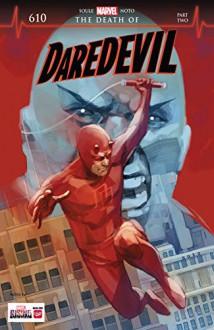 Daredevil (2015-) #610 - Charles Soule,Phil Noto