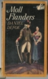 money in defoes moll flanders A short summary of daniel defoe's moll flanders this free synopsis covers all the crucial plot points of moll flanders.