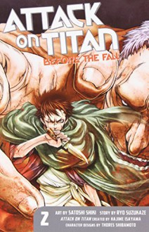 Attack on Titan: Before the Fall 2 - Hajime Isayama, Ryo Suzukaze, Satoshi Shiki
