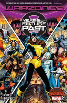 X-Men: Years Of Future Past (Years Of Future Past (2015)) - Mike Norton, Arthur G. Adams
