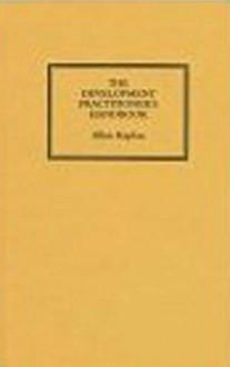 The Development Practitioners' Handbook - Allan Kaplan