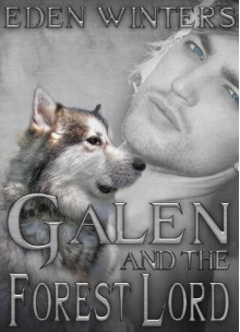 Galen and the Forest Lord - Eden Winters