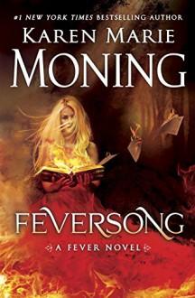 Feversong (Fever Series) - Karen Marie Moning,Jim Frangione,Amanda Leigh Cobb