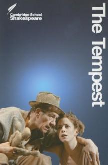 The Tempest (Cambridge School Shakespeare) - Rex Gibson, William Shakespeare
