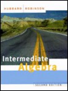 Intermediate Algebra - Elaine Hubbard, Ronald D. Robinson