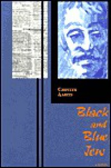 Black and Blue Jew - Chester Aaron