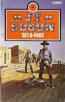 Set A-foot (Floating Outfit, #31) - J.T. Edson