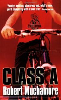 Class A (CHERUB #2) (Bk. 2) - Robert Muchamore