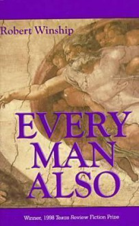 Every Man Also - Robert Winship