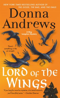 Lord of the Wings: A Meg Langslow Mystery (Meg Langslow Mysteries) - Donna Andrews