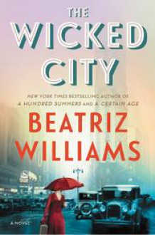 The Wicked City - Beatriz Williams