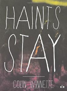 Haints Stay - Colin Winnette