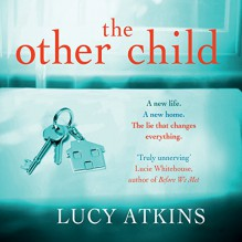 The Other Child - Lucy Atkins, Katharine Mangold