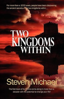 Two Kingdoms Within - Steven Michael
