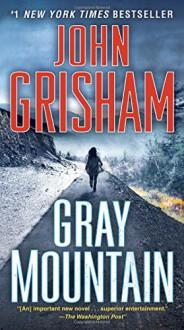 Gray Mountain: A Novel - John Grisham