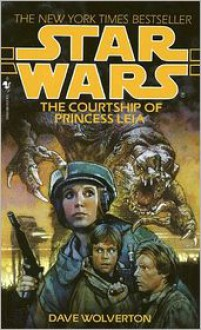 Star Wars The Courtship of Princess Leia -