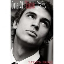 One of Those Days - Zathyn Priest
