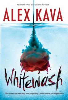 Whitewash - Alex Kava