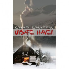 Unsafe Haven - Char Chaffin