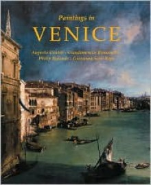 Paintings in Venice - Philip Rylands, Augusto Gentili