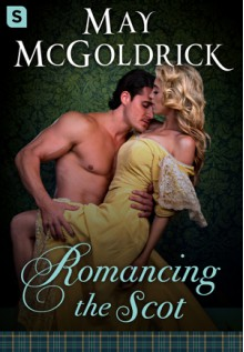 Romancing the Scot (The Pennington Family) - May McGoldrick