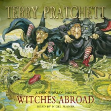 Witches Abroad - Terry Pratchett,Nigel Planer