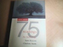 75 Readings: An Anthology - Santi V. Buscemi, Charlotte Smith, Charlotte (Ed.) Smith