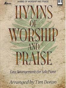 Hymns of Worship and Praise, Keyboard Book - Tim Doran