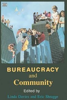 Bureaucracy and Community - Linda Davies