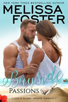 Bayside Passions - Melissa Foster