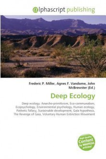 Deep Ecology - Frederic P. Miller
