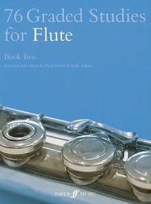 76 Graded Studies for Flute, Book Two - Paul Harris, Sally Adams