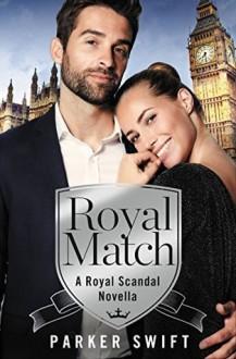 Royal Match - Parker Swift