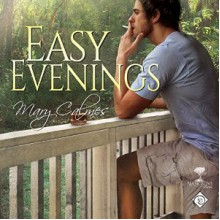 Easy Evenings - Mary Calmes,Greg Tremblay