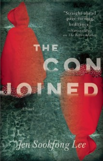The Conjoined: A Novel - Jen Sookfong Lee