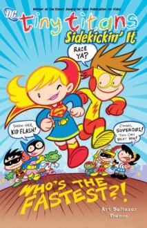 Tiny Titans TP Vol 03 Sidekickin It - Art Baltazar