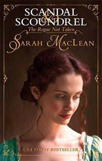 The Rogue Not Taken (Scandal & Scoundrel) - Sarah MacLean