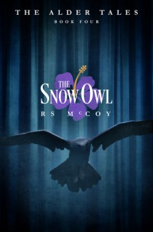 The Snow Owl - RS McCoy