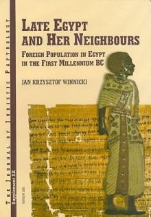 Foreign Population in Egypt in the 1st Millennium BC - Jan Krzysztof Winnicki