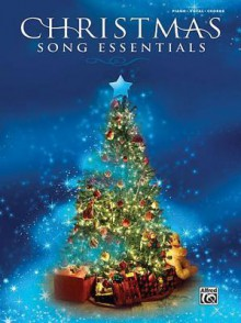 Christmas Song Essentials - Alfred A. Knopf Publishing Company