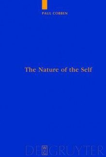 The Nature of the Self: Recognition in the Form of Right and Morality - Paul Cobben