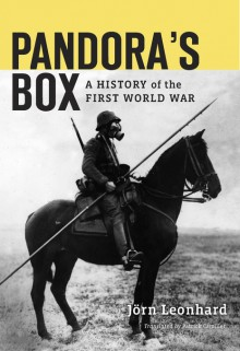 Pandora's Box A History of the First World War - Jörn Leonhard,Patrick Camiller