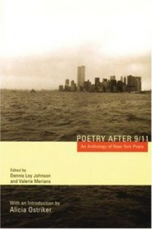 Poetry After 9/11: An Anthology of New York Poets - Dennis Loy Johnson, Valerie Merians