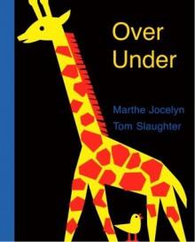 Over Under - Marthe Jocelyn, Tom Slaughter