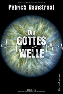 Die Gotteswelle (HarperCollins) - Patrick Hemstreet, Fred Kinzel
