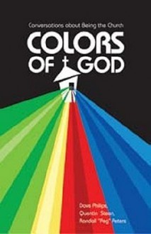Colors of God - Dave Phillips, Quentin Steen